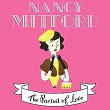 The Pursuit of Love   Livre audio Auteur(s) : Nancy Mitford Narrateur(s) : Emilia Fox