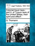 ISBN 9781240105779 product image for Colonial liquor laws: part II. of