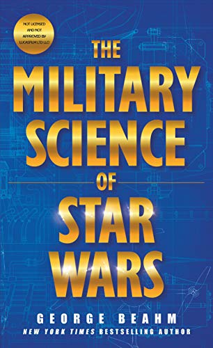 The Military Science of Star Wars [Beahm, George] (De Bolsillo)