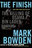 The Finish: The Killing of Osama bin Laden (0802121527) by Bowden, Mark