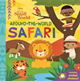 img - for Around-The-World Safari (Turtleback School & Library Binding Edition) (Disney It's a Small World (Board)) book / textbook / text book