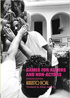 Games for Actors and Non-Actors: Amazon co uk: Augusto