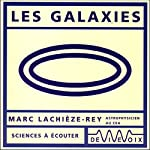 Les galaxies | Marc Lachièze-Rey