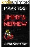 JIMMY'S NEPHEW (A Rick Crane Noir Book 2)