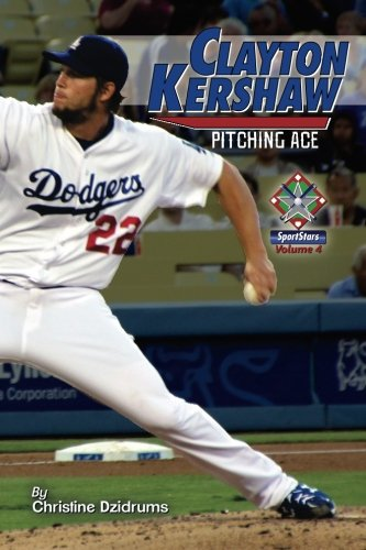Clayton Kershaw: Pitching Ace: SportStars Volume 4 (Will Clayton compare prices)