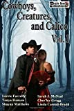 img - for Cowboys, Creatures, and Calico Volume 1 book / textbook / text book