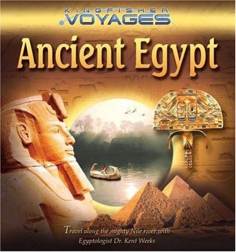 Ancient Egypt (Kingfisher Voyages)