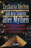 Auf den Spuren alter Mythen (3942016303) by Zecharia Sitchin
