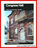 img - for Congress Hall: Capitol of the United States, 1790-1800, Independence National Historical Park, Philadelphia (National Park Service Handbook) book / textbook / text book