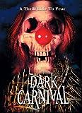 echange, troc Dark Carnival [Import USA Zone 1]