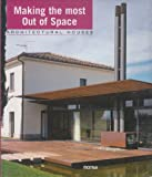 Making the Most Out of Space (Architectural Houses) (8496429725) by Paredes, Cristina