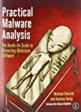 img - for Practical Malware Analysis: The Hands-On Guide to Dissecting Malicious Software 1st (first) Edition by Sikorski, Michael, Honig, Andrew published by No Starch Press (2012) book / textbook / text book