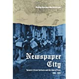 Newspaper City: Toronto's Street Surfaces and the Liberal Press, 1860-1935