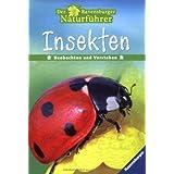"Der Ravensburger Naturf�hrer: Insektenvon ""Wolfgang Hensel"""
