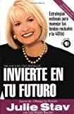 img - for Invierte En Tu Futuro (Spanish Edition) book / textbook / text book