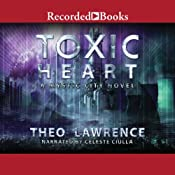 Toxic Heart: Mystic City, Book 2 | Theo Lawrence