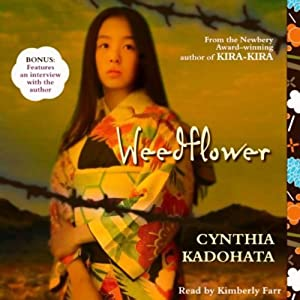 Weedflower | [Cynthia Kadohata]