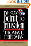 From Beirut to Jerusalem: Revised Edi...