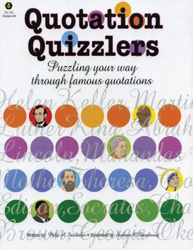 Quotation Quizzlers: Puzzling Your Way Through Famous Quotations