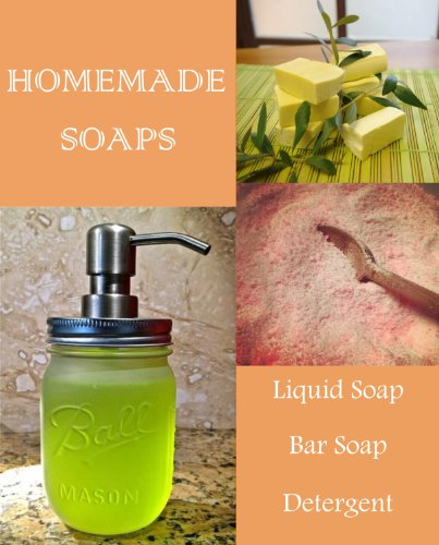 homemade-soap-making-simple-diy-recipes-for-bar-liquid-dishwasher-soaps-shampoo-gels-detergent-engli