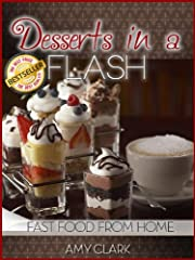 Desserts in a Flash (Fast Food From Home)