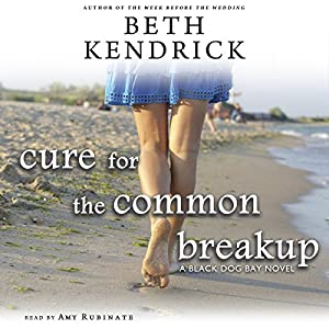 Cure for the Common Breakup Audiobook