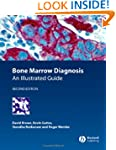 Bone Marrow Diagnosis: An Illustrated...