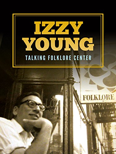 Izzy Young - Talking Folklore Center
