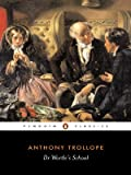 Dr. Wortle's School (Penguin Classics) (0140434046) by Trollope, Anthony