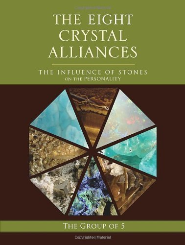the-eight-crystal-alliances-the-influence-of-stones-on-the-personality-the-group-of-5-crystals-serie