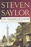 The Triumph of Caesar: A Novel of Ancient Rome (Novels of Ancient Rome)