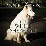 The White Shepherd | Annie Dalton