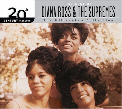 The Best of Diana Ross & The Supremes - 20th Century Masters: The Millennium Collection - Supremes,
