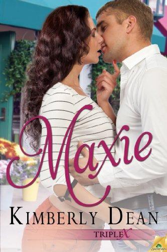 Maxie (Triple X) by Kimberly Dean
