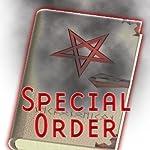 Special Order (Dramatized) | Henry Lee Forrest,Daniel Taylor