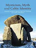 img - for Mysticism, Myth and Celtic Identity book / textbook / text book
