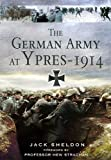 img - for The German Army at Ypres - 1914 book / textbook / text book