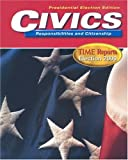 img - for Civics Responsibilities and Citizenship: Time Reports Election 2000: Presidential Election Edition book / textbook / text book