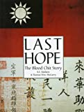 Last Hope: The Blood Chit Story (Schiffer Military History)