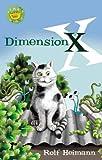 Dimension X (Start-Ups) (Start-Ups) (0734406290) by Rolf Heimann