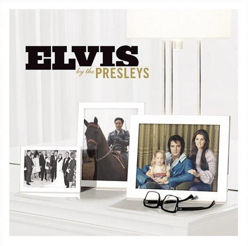 Elvis Presley - Elvis By The Presleys (CD 2) - Zortam Music
