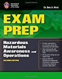 Exam Prep: Hazardous Materials Awareness and Operations, Second Edition (Exam Prep: Hazardous Materials Awareness & Operations)
