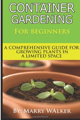 container-gardening-for-beginners-a-comprehensive-guide-for-growing-plants-in-a-limited-space