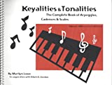 img - for Keyalities & Tonalities the Complete Book of Arpeggios Cadences & Scales book / textbook / text book