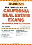img - for How to Prepare for the California Real Estate Exam: Salesperson, Broker, Appraiser (Barron's How to Prepare for the California Real Estate Exam: Salespe) by Jack P. Friedman Ph.D. MAI CPA (2005-10-01) book / textbook / text book