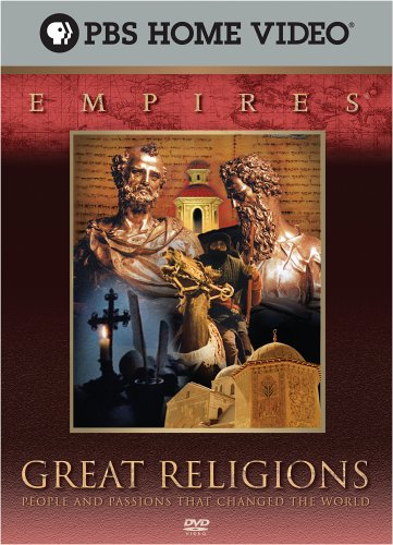 Empires - Great Religions: People And Passions That Changed The World