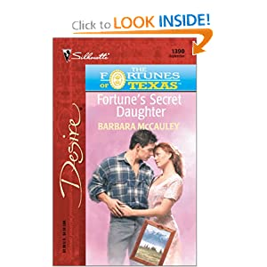 Fortune'S Secret Daughter (The Fortunes Of Texas: The Lost Heirs) (Harlequin Desire) Barbara McCauley