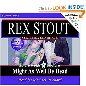 Might As Well Be Dead (Nero Wolfe Mysteries) Rex Stout