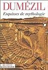 Esquisse de mythologie par Dumézil