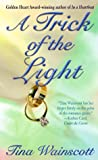 img - for A Trick Of The Light book / textbook / text book